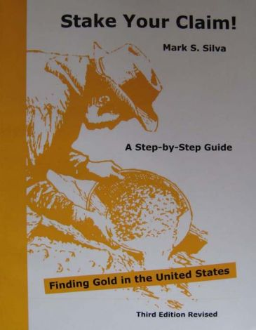 Stake Your Claim! Finding Gold in the United States: A Step-by-Step Guide