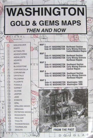 Washington Gold and Gems Maps Now and Then