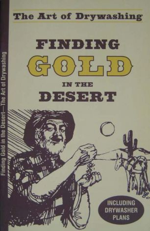 The Art of Drywashing: Finding Gold in the Desert